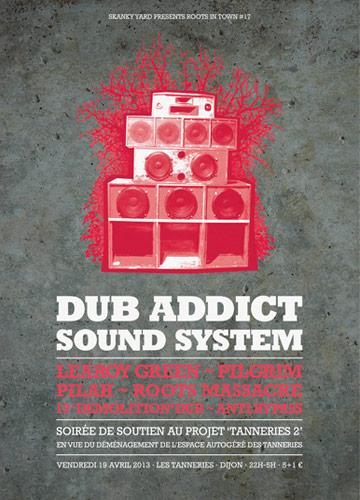 Thanks for the support ! Retour sur la dernière Roots In Town avec Dub Addict sound system