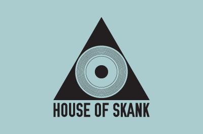 Nouveau rendez-vous : House Of Skank !