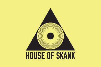 House Of Skank #2