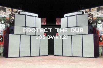 Protect The Dub saison 3 : deuxième volet.