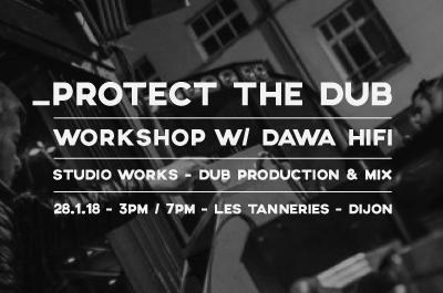 Workshop : studio works - dub production & mix